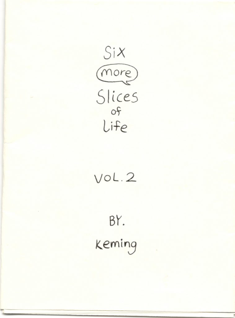 ZINES_Six More Slices of Life
