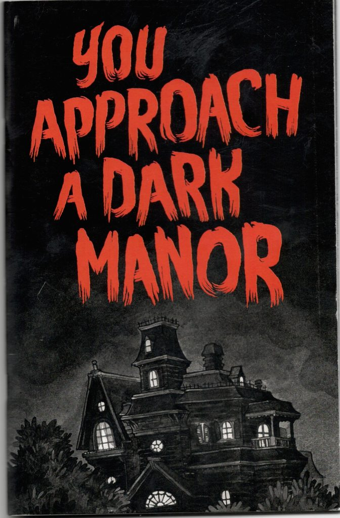 ZINES_You Approach a Dark Manor