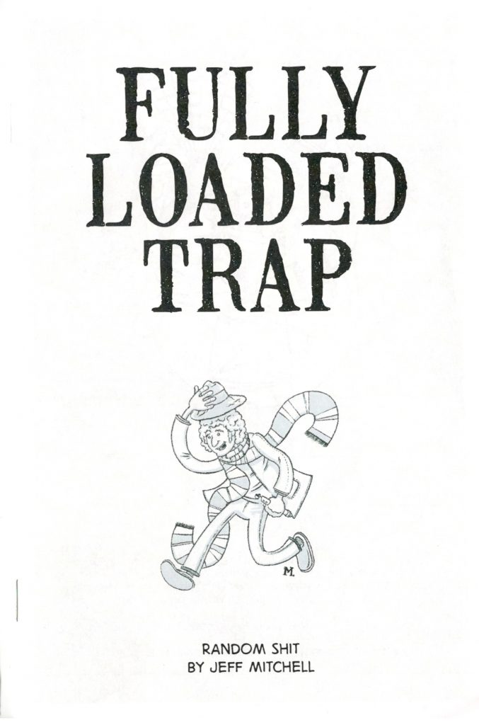 ZINES_Fully Loaded Trap