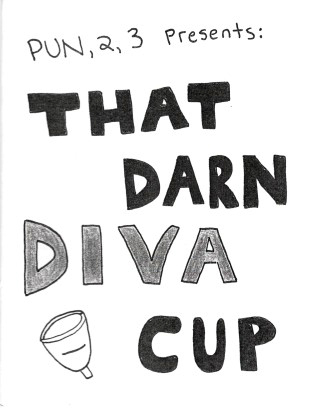 ZINES_That-Darn-Diva-Cup-CJ-Blennerhassett